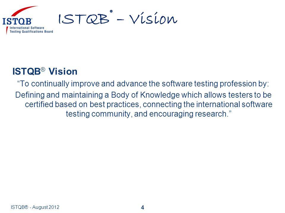 ISTQB® – Vision ISTQB® Vision