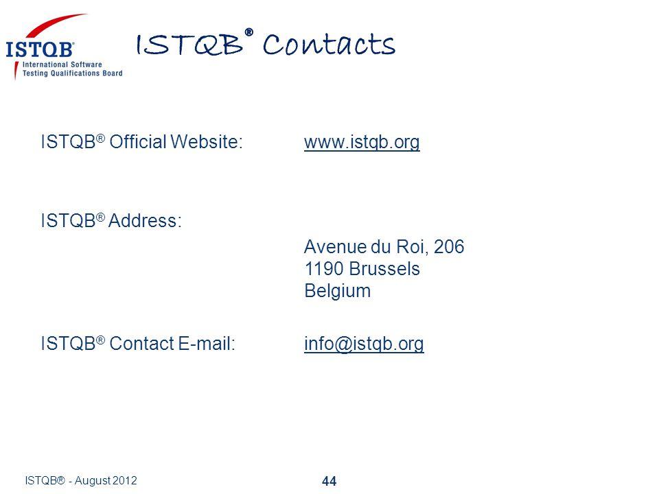 ISTQB® Contacts ISTQB® Official Website: www.istqb.org ISTQB® Address:
