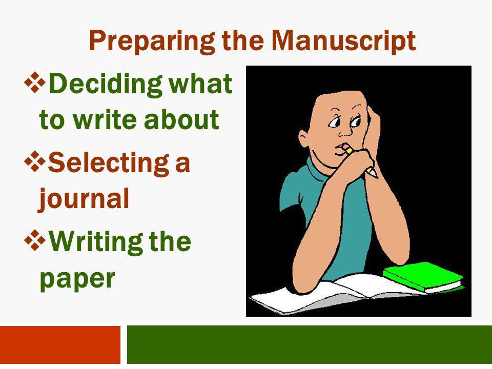 Preparing the Manuscript