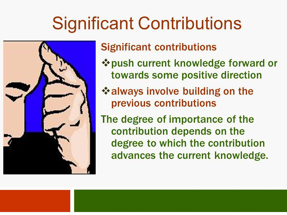Significant Contributions