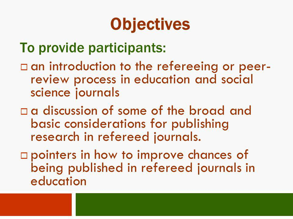 Objectives To provide participants: