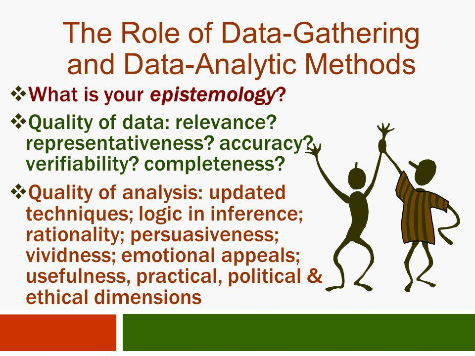 The Role of Data-Gathering and Data-Analytic Methods