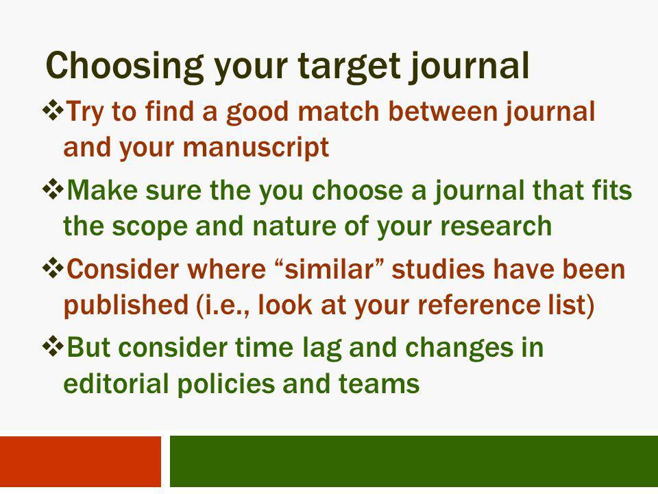 Choosing your target journal