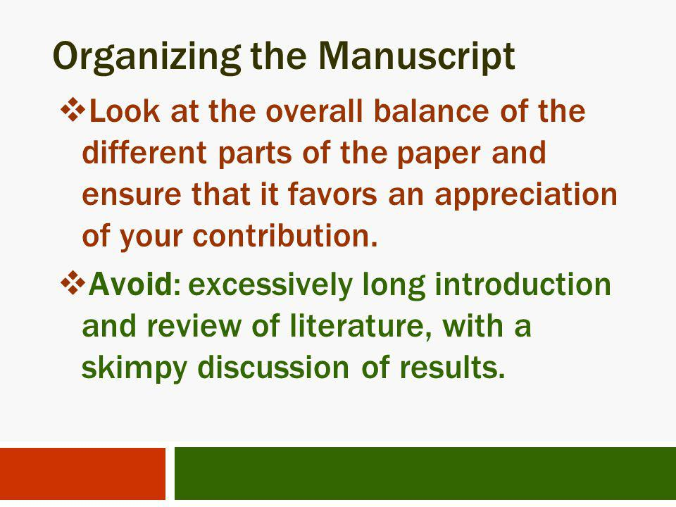 Organizing the Manuscript