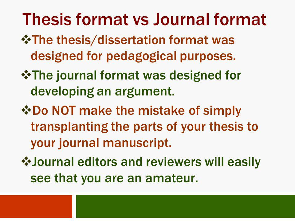 Thesis format vs Journal format