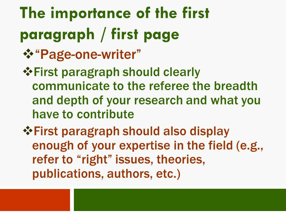 The importance of the first paragraph / first page