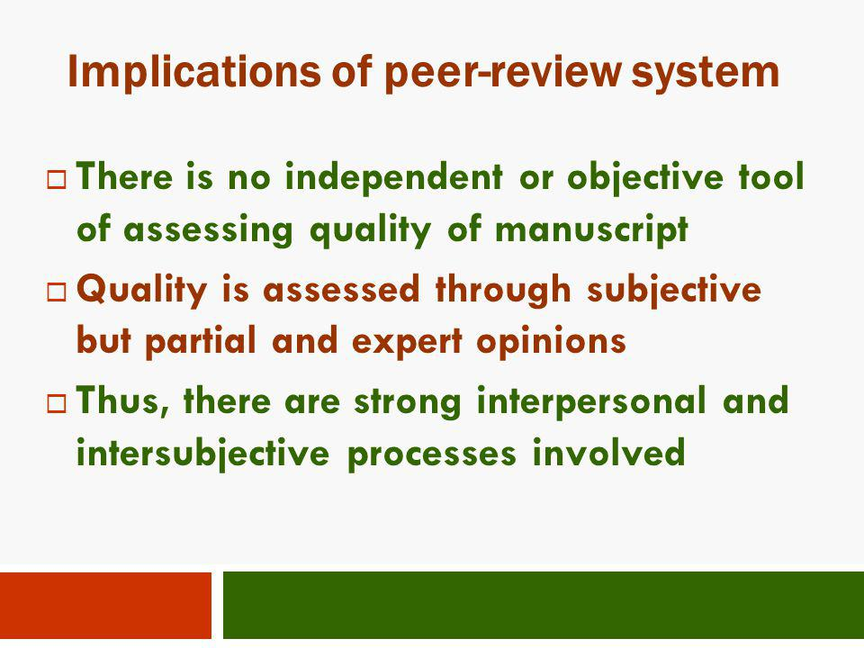 Implications of peer-review system
