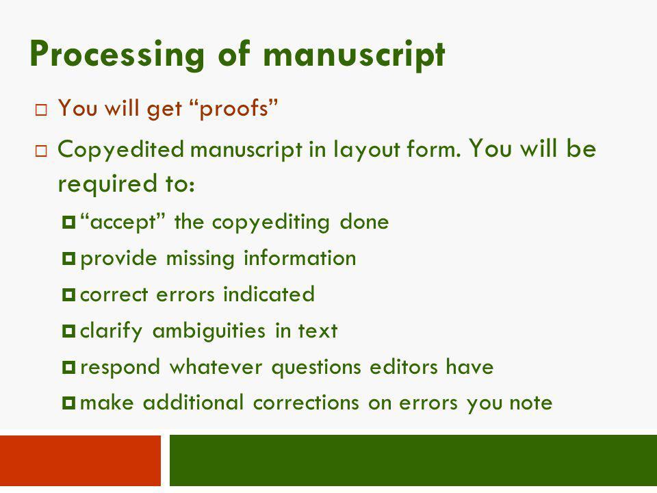 Processing of manuscript