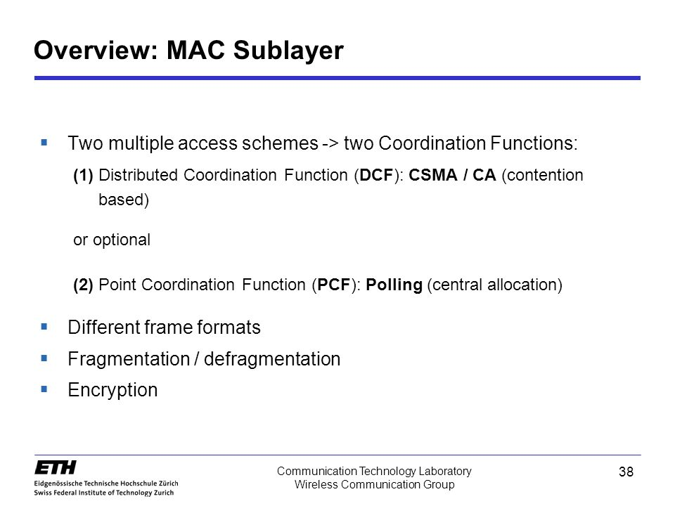 Overview: MAC Sublayer