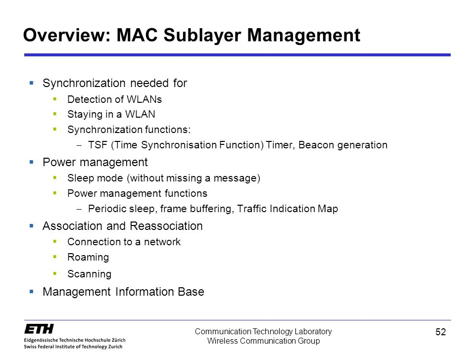 Overview: MAC Sublayer Management