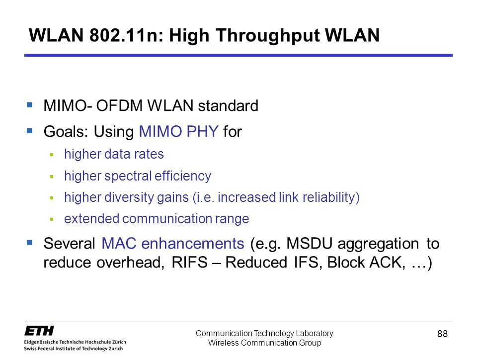 WLAN 802.11n: High Throughput WLAN