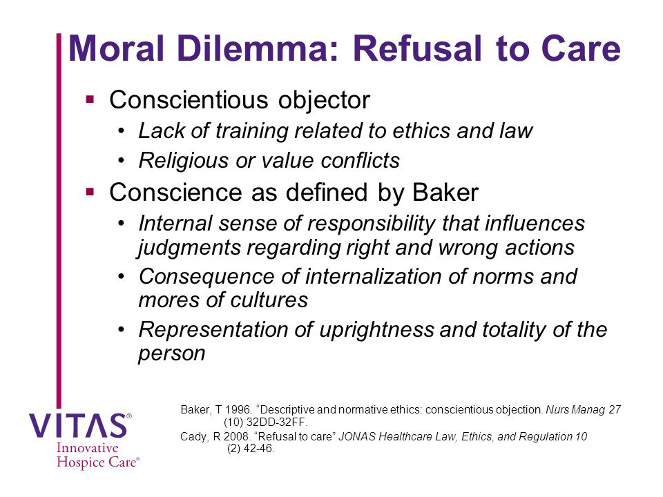 Moral Dilemma: Refusal to Care