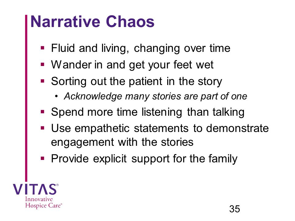 Narrative Chaos Fluid and living, changing over time