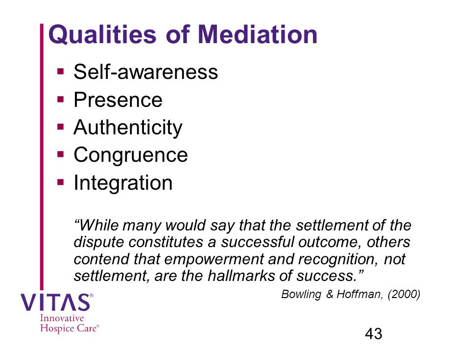 Qualities of Mediation