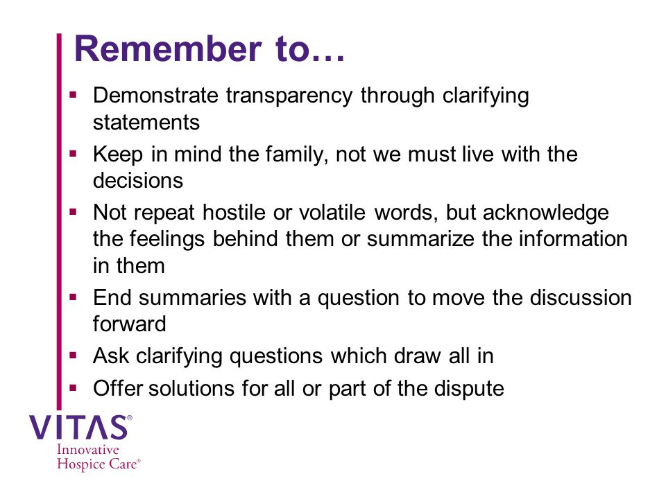 Remember to… Demonstrate transparency through clarifying statements