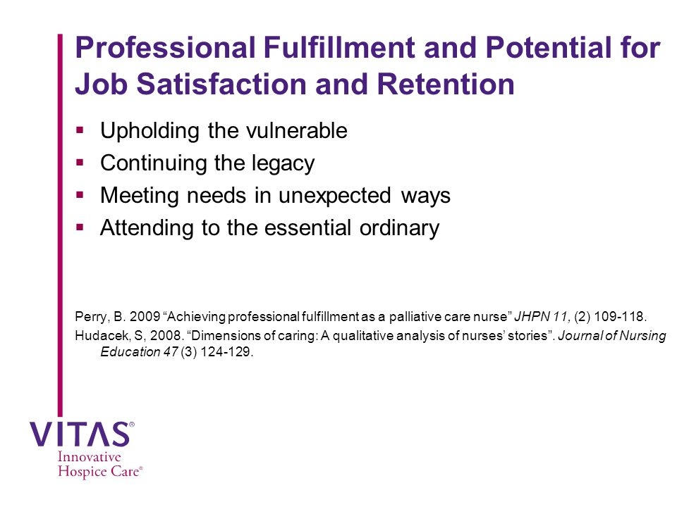Professional Fulfillment and Potential for Job Satisfaction and Retention