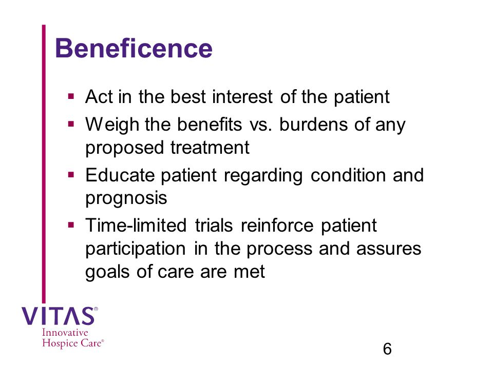 Beneficence Act in the best interest of the patient