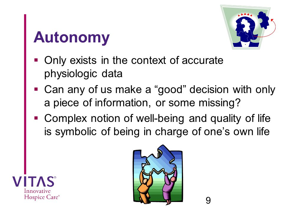 Autonomy Only exists in the context of accurate physiologic data