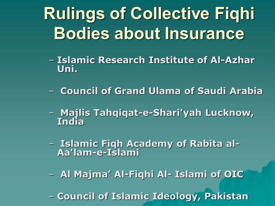 Rulings of Collective Fiqhi Bodies about Insurance