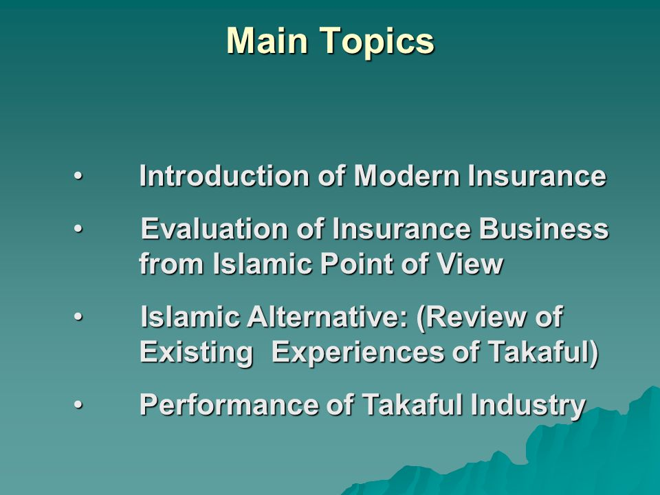 Main Topics Introduction of Modern Insurance
