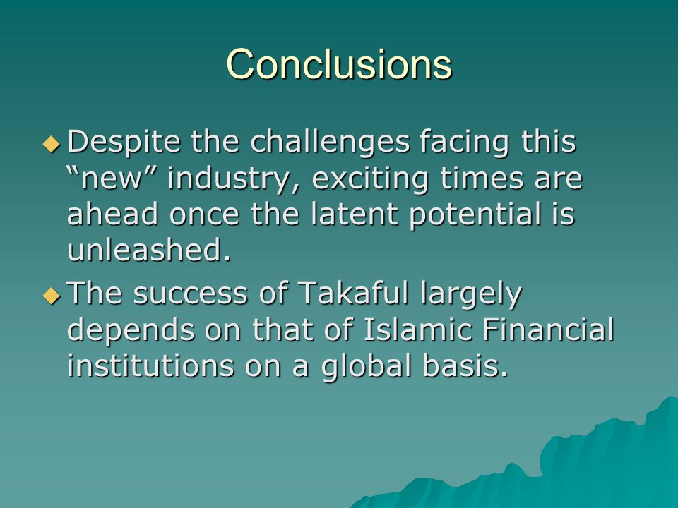 Conclusions Despite the challenges facing this new industry, exciting times are ahead once the latent potential is unleashed.