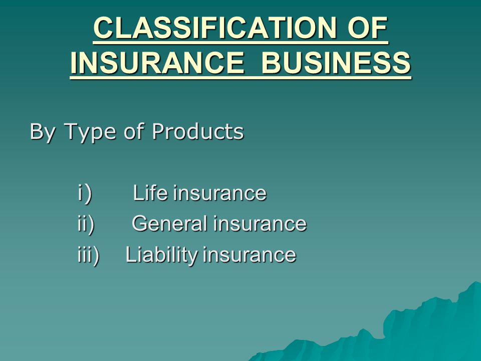 CLASSIFICATION OF INSURANCE BUSINESS