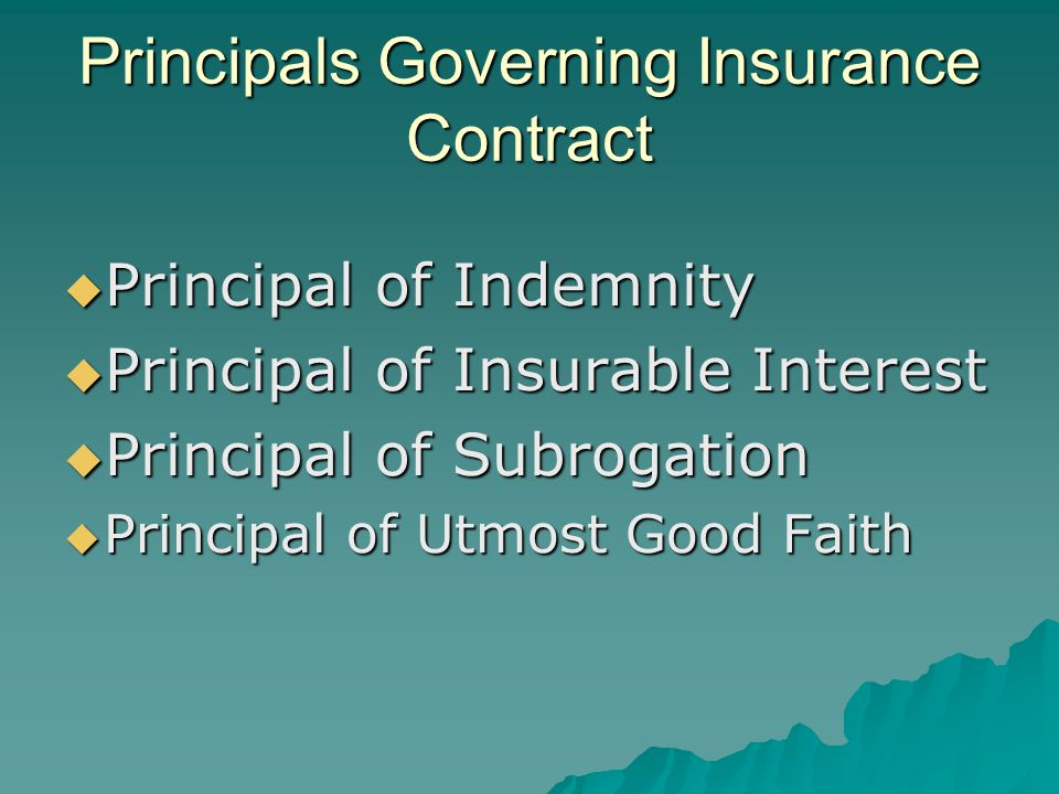 Principals Governing Insurance Contract