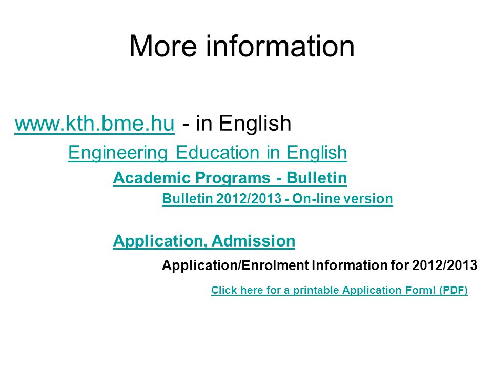 More information www.kth.bme.hu - in English