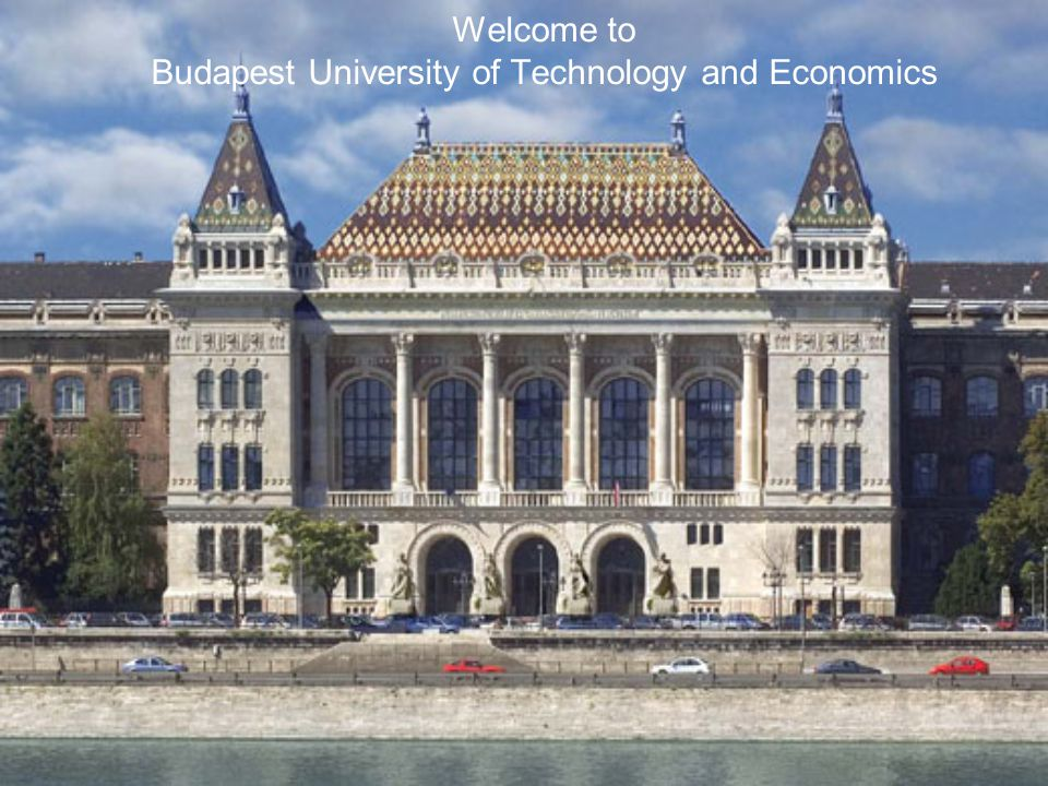 Welcome to Budapest University of Technology and Economics