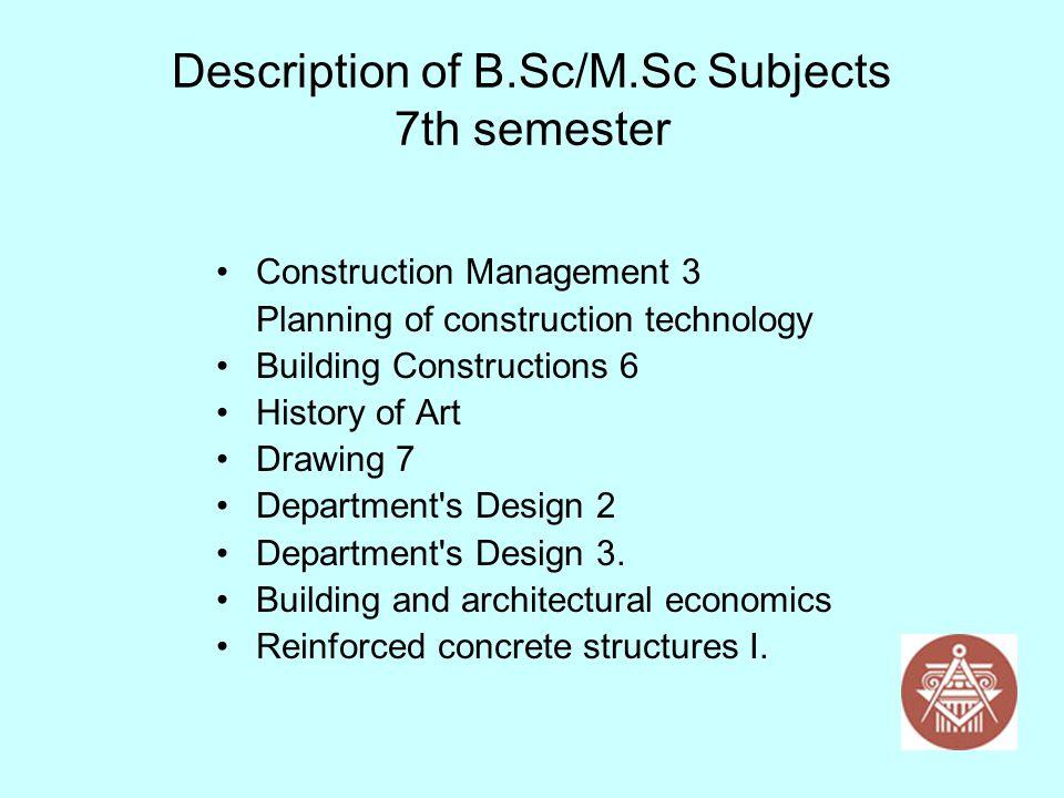 Description of B.Sc/M.Sc Subjects 7th semester
