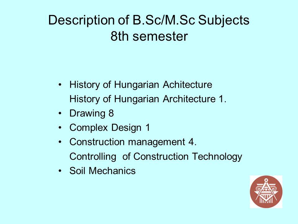 Description of B.Sc/M.Sc Subjects 8th semester