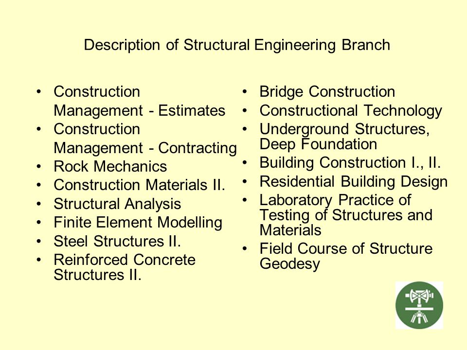 Description of Structural Engineering Branch