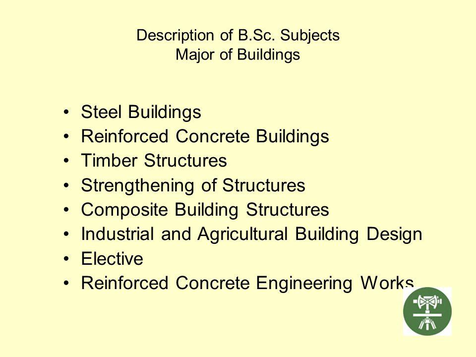 Description of B.Sc. Subjects Major of Buildings