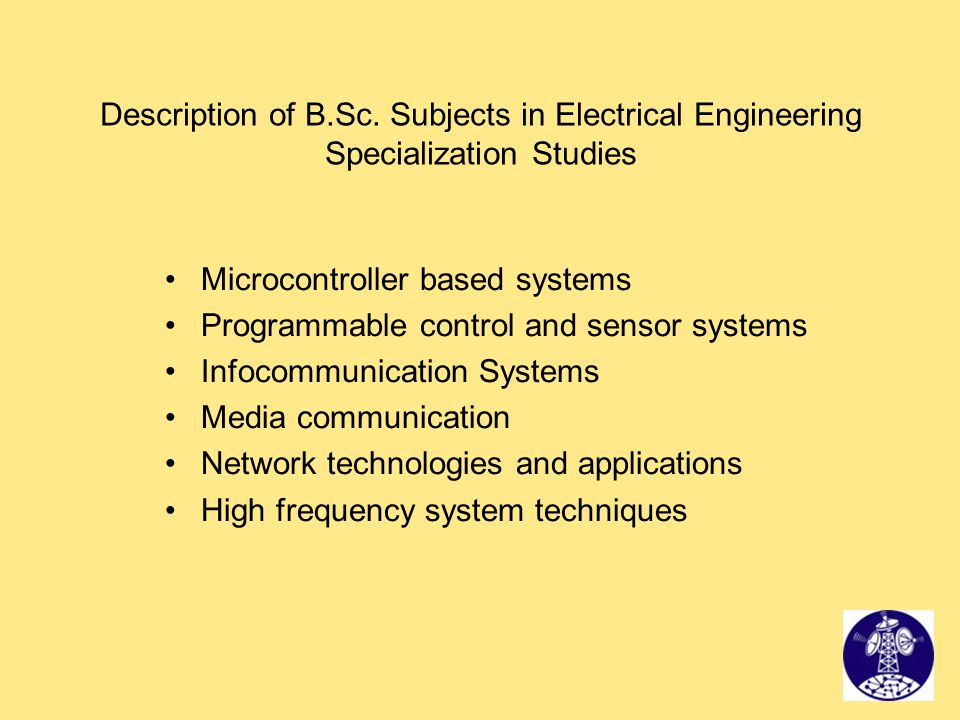 Description of B.Sc. Subjects in Electrical Engineering Specialization Studies