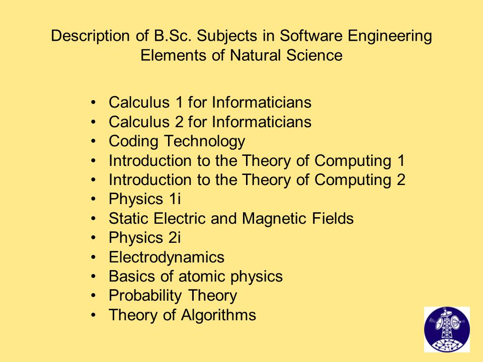 Description of B.Sc. Subjects in Software Engineering Elements of Natural Science