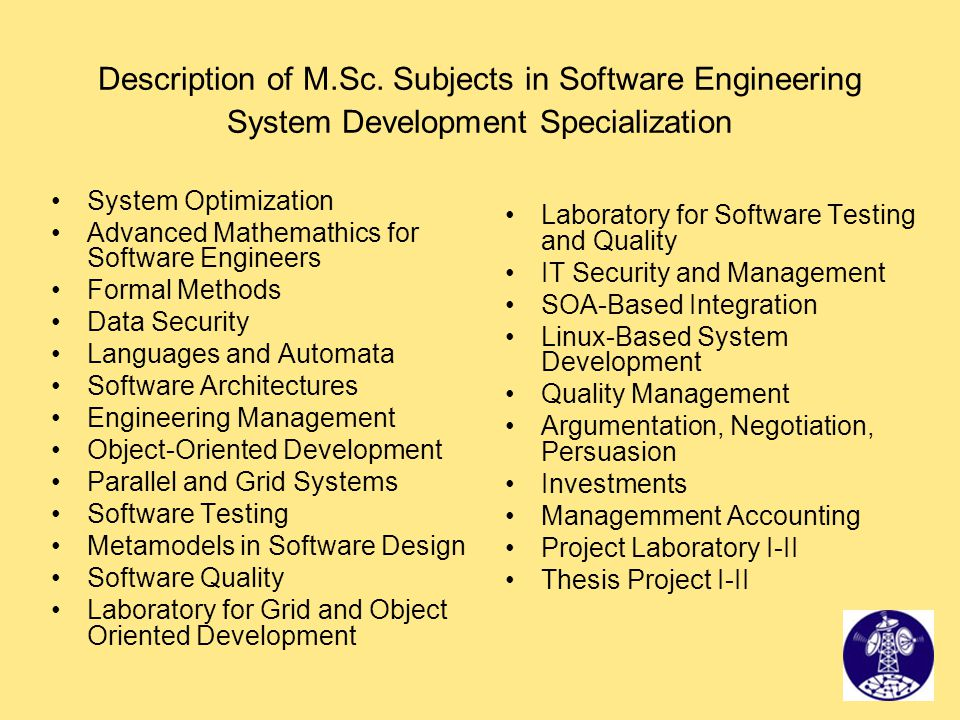 Description of M.Sc. Subjects in Software Engineering System Development Specialization
