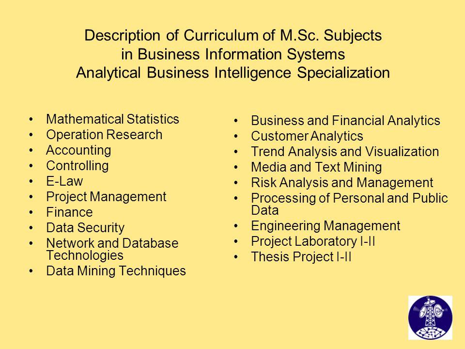 Description of Curriculum of M. Sc