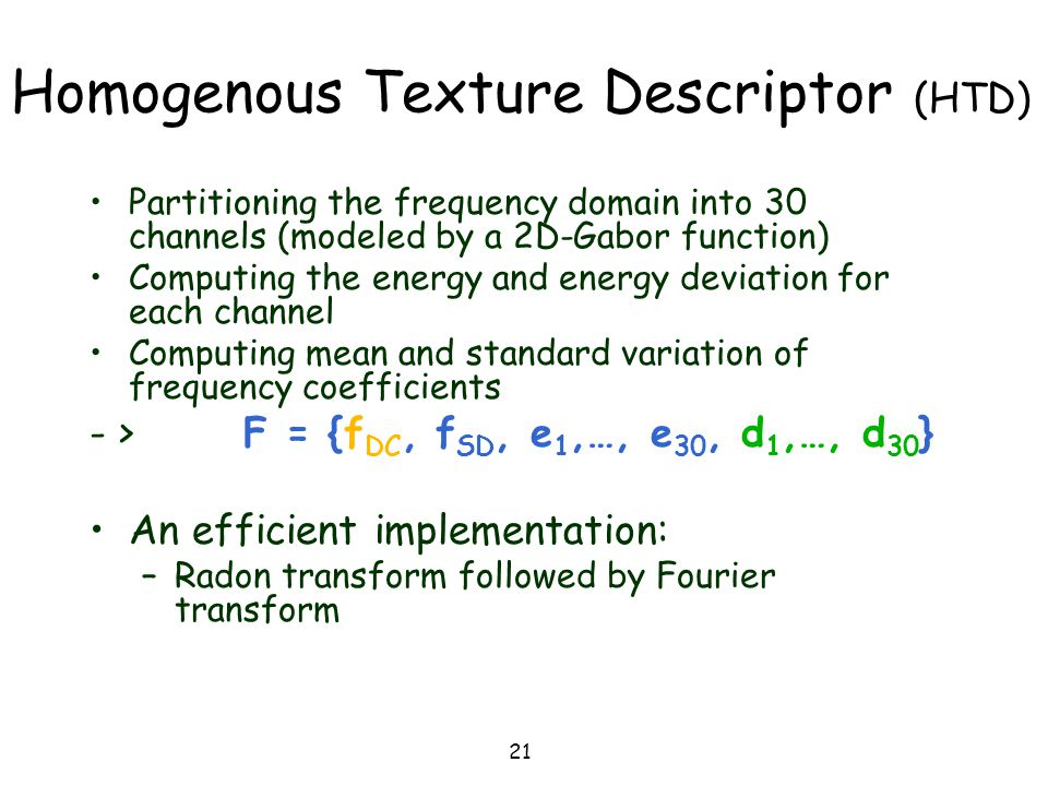 Homogenous Texture Descriptor (HTD)