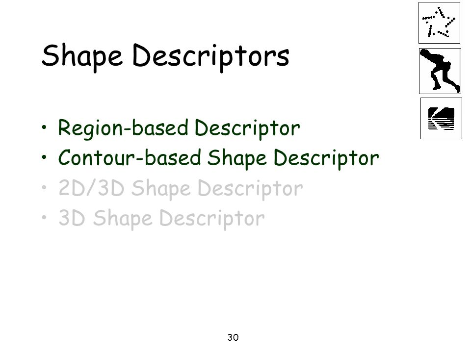 Shape Descriptors Region-based Descriptor