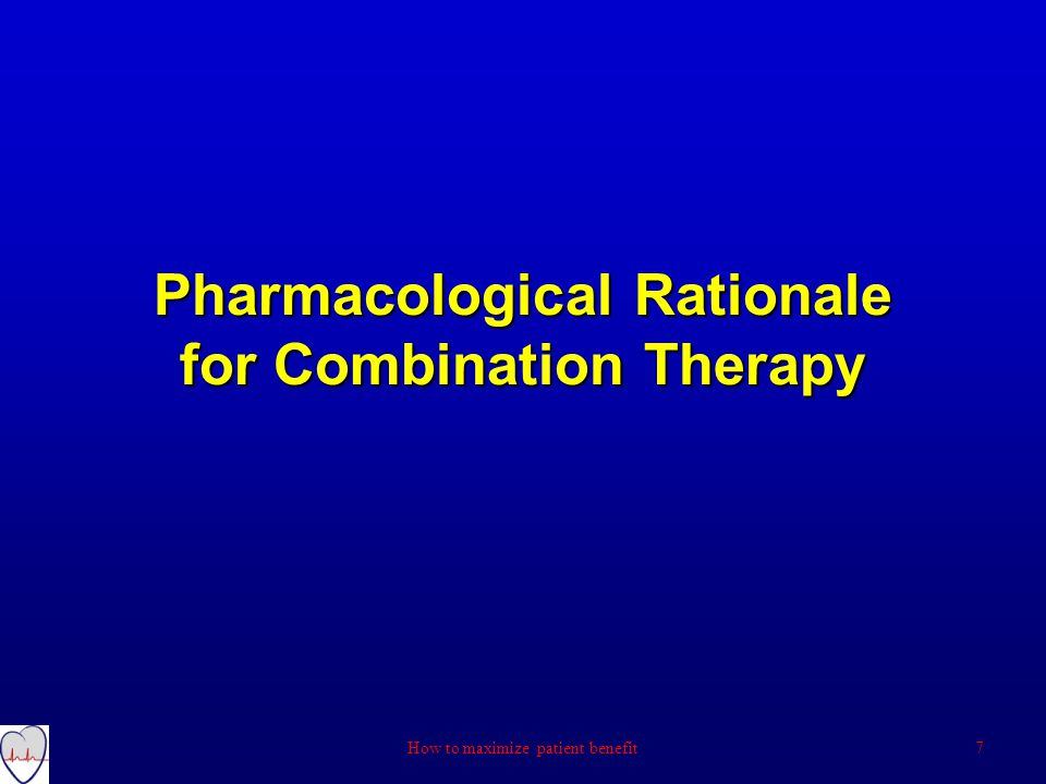 Pharmacological Rationale for Combination Therapy