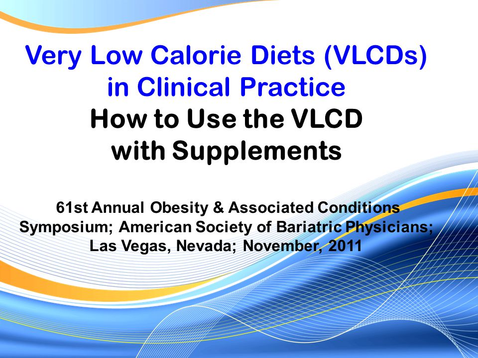 Very Low Calorie Diets (VLCDs) in Clinical Practice