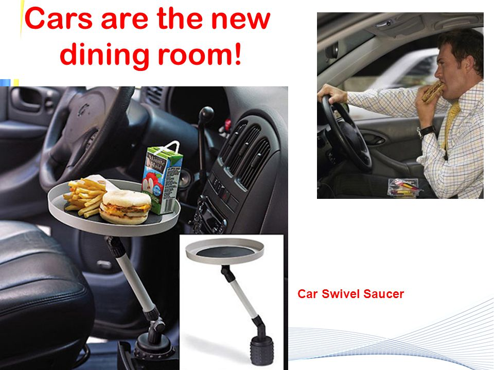 Cars are the new dining room!