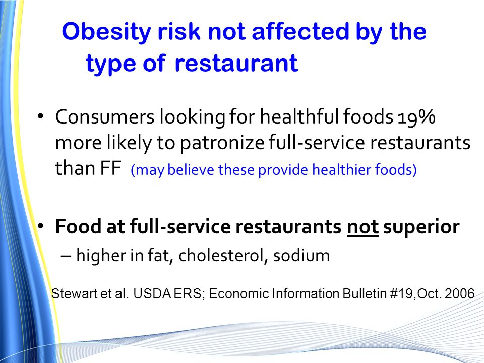Obesity risk not affected by the type of restaurant