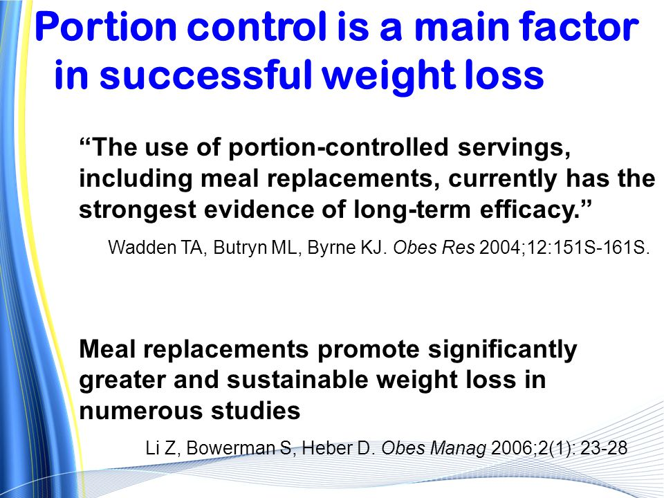 Portion control is a main factor in successful weight loss