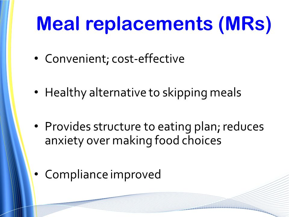 Meal replacements (MRs)