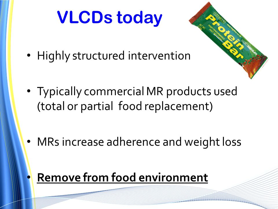 VLCDs today Highly structured intervention