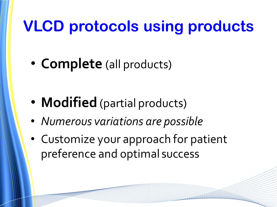 VLCD protocols using products