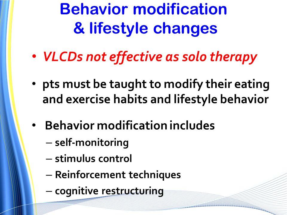 Behavior modification & lifestyle changes
