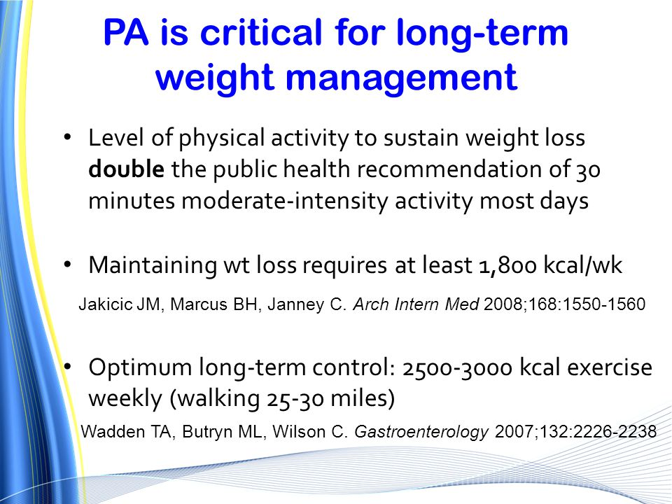 PA is critical for long-term weight management