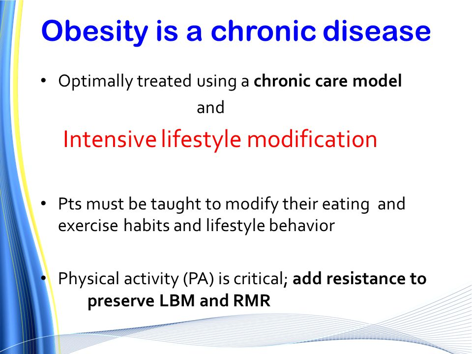 Obesity is a chronic disease